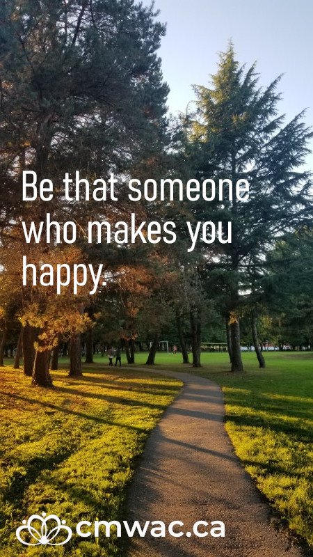 Be that someone who makes you happy
