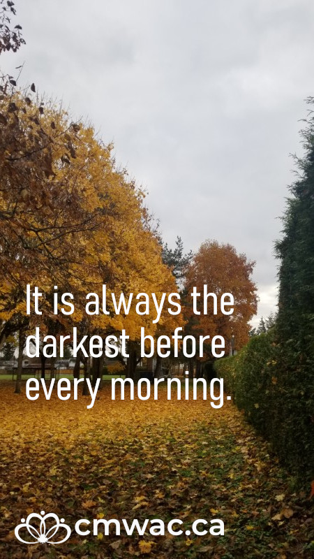 It is always the darkest before every morning